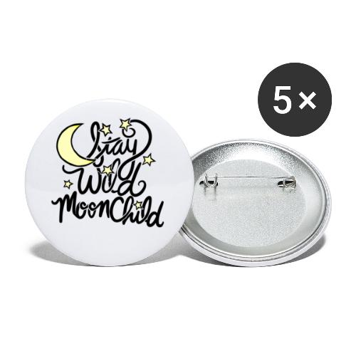 stay wild moonchild - Buttons small 1'' (5-pack)