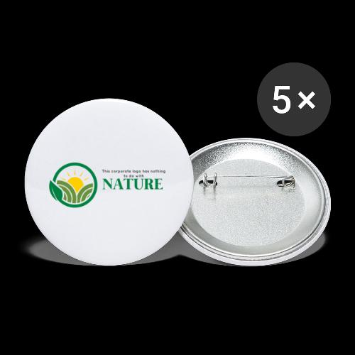 What is the NATURE of NATURE? It's MANUFACTURED! - Buttons small 1'' (5-pack)