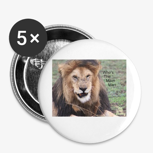 Who's The Main Man - Buttons small 1'' (5-pack)