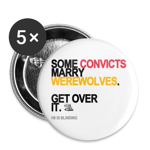 some convicts marry werewolves lg transp - Buttons small 1'' (5-pack)
