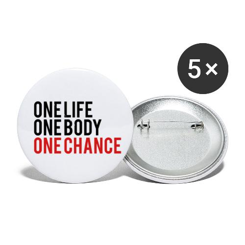 One Life One Body One Chance - Buttons small 1'' (5-pack)