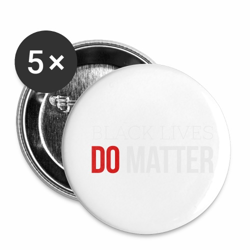 BLACK LIVES MATTER W&R - Buttons small 1'' (5-pack)