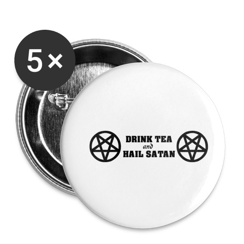 Drink Tea And Hail Satan - Buttons small 1'' (5-pack)