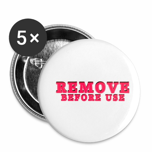 Remove Before Use for light - Buttons small 1'' (5-pack)