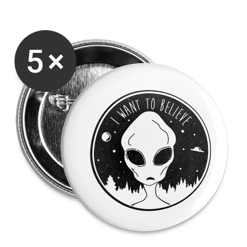 I Want To Believe - Buttons small 1'' (5-pack)