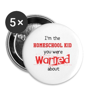 Homeschool Kid Warning - Small Buttons
