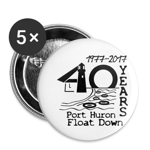 Port Huron Float Down 2017 - 40th Anniversary Shir - Buttons small 1'' (5-pack)