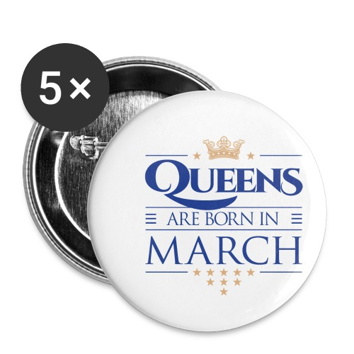 Queen of March 02 - Buttons small 1'' (5-pack)