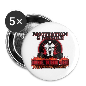 Motivation and Muscle Dominate Obliterate and Dent - Small Buttons