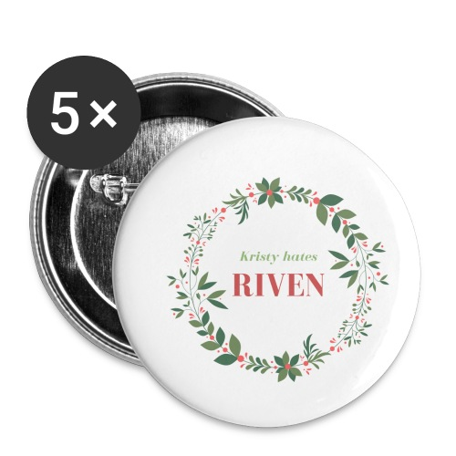Kristy hates Riven - Buttons small 1'' (5-pack)