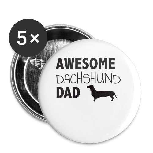 Awesome Dachshund Dad - Buttons small 1'' (5-pack)