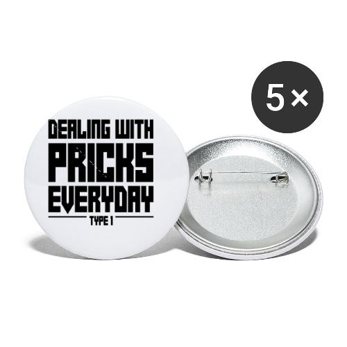 Dealing With Pricks Type 1 - Buttons small 1'' (5-pack)
