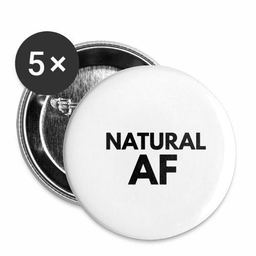 NATURAL AF Women's Tee - Buttons small 1'' (5-pack)