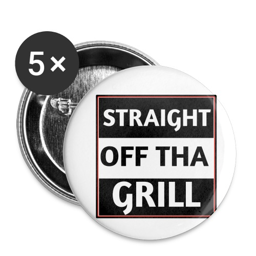 Straight off that grill - Small Buttons
