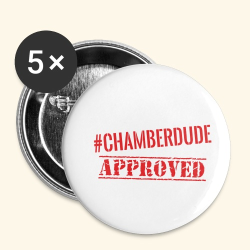 Chamber Dude Approved - Buttons small 1'' (5-pack)