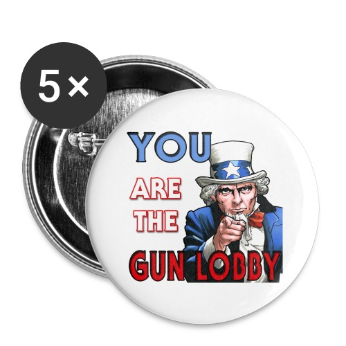 YOU Are The Gun Lobby - Buttons small 1'' (5-pack)