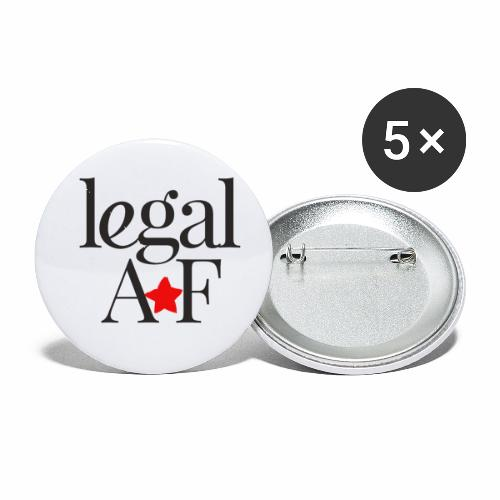 LEGAL AF - Buttons small 1'' (5-pack)