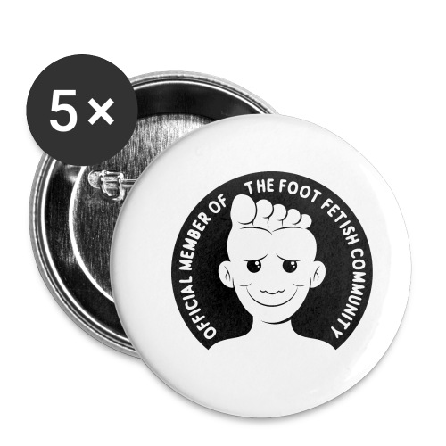 OFFICIAL MEMBER OF THE FOOT FETISH COMMUNITY - Buttons small 1'' (5-pack)