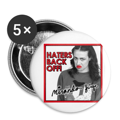 Miranda Sings Haters Back Off! - Buttons small 1'' (5-pack)