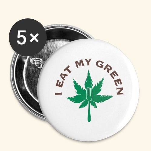 I Eat My Green - Buttons small 1'' (5-pack)