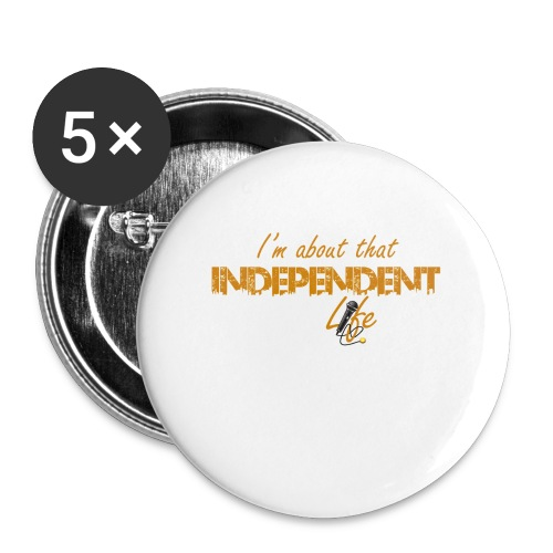 The Independent Life Gear - Small Buttons