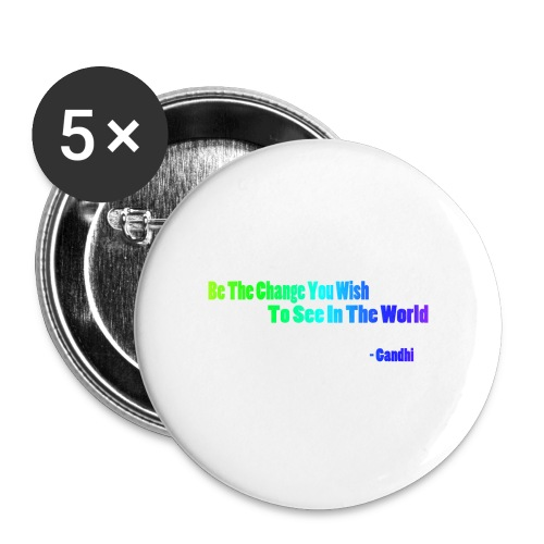 Motto by Gandhi - Small Buttons