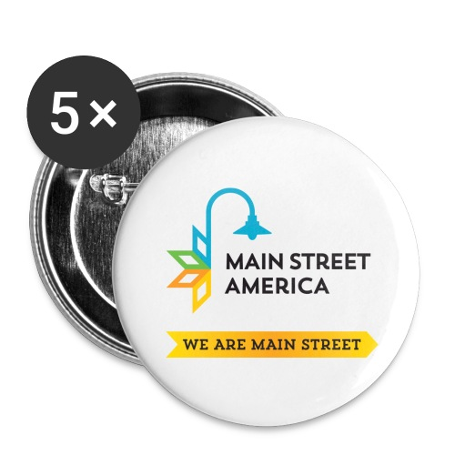 We Are Main Street Buttons - Buttons small 1'' (5-pack)