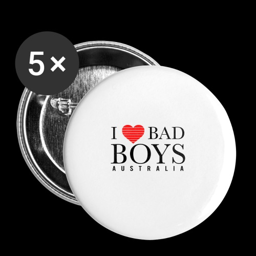 I LOVE BADBOYS - Buttons small 1'' (5-pack)