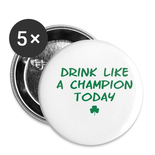 Drink Like A Champion Shamrock - Buttons small 1'' (5-pack)