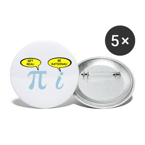 Get real Be rational - Buttons small 1'' (5-pack)