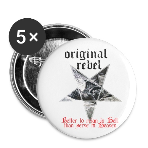 Original Rebel Better To Reign In Hell - Buttons small 1'' (5-pack)