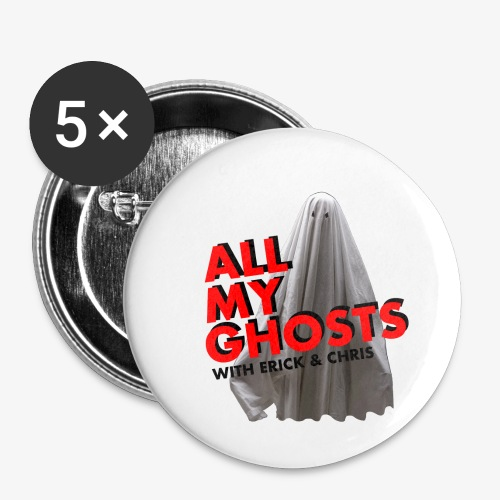 All My Ghosts Sheet Ghost - Buttons small 1'' (5-pack)