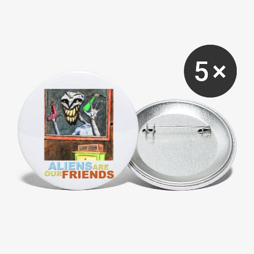Aliens Are Our Friends - Buttons small 1'' (5-pack)