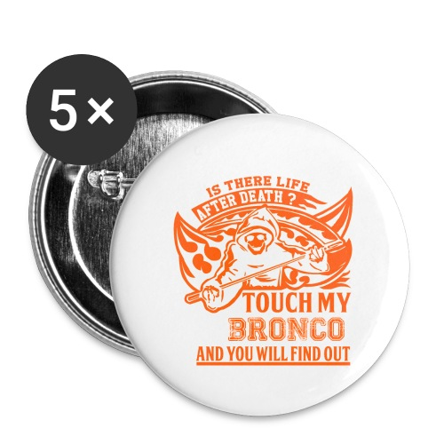 Touch my Bronco Mens T-Shirt - Buttons small 1'' (5-pack)