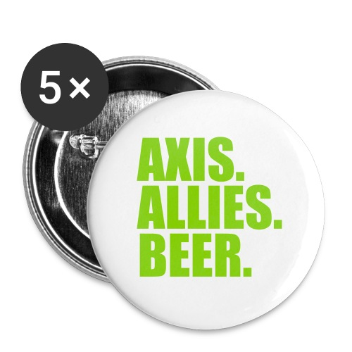 Axis. Allies. Beer. Axis & Allies - Buttons small 1'' (5-pack)