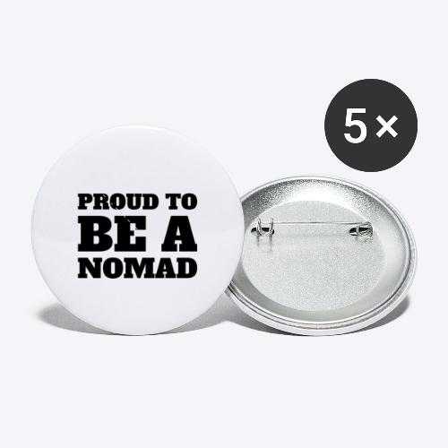 Proud to BE A Nomad - Buttons small 1'' (5-pack)