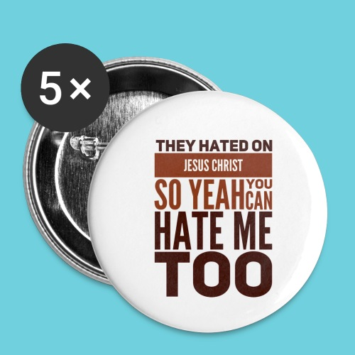 Hate Me Too - Buttons small 1'' (5-pack)