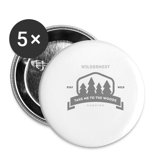 Wildernest Take me to the woods T-shirt - Buttons small 1'' (5-pack)