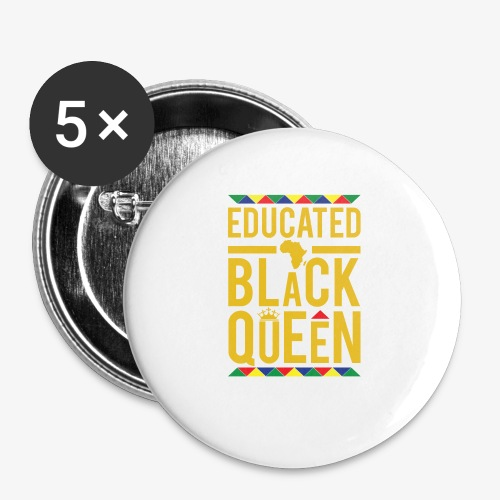 Educated Black Queen - Buttons small 1'' (5-pack)