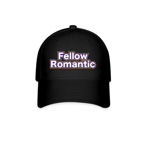 Fellow Romantic - Baseball Cap