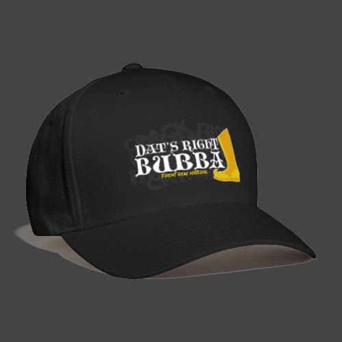 #FRMpod Dat's Right Bubba - Baseball Cap