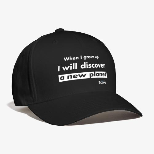 Solar System Scope : I will discover a new Planet - Baseball Cap