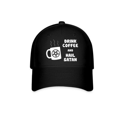 Drink Coffee, Hail Satan - Baseball Cap
