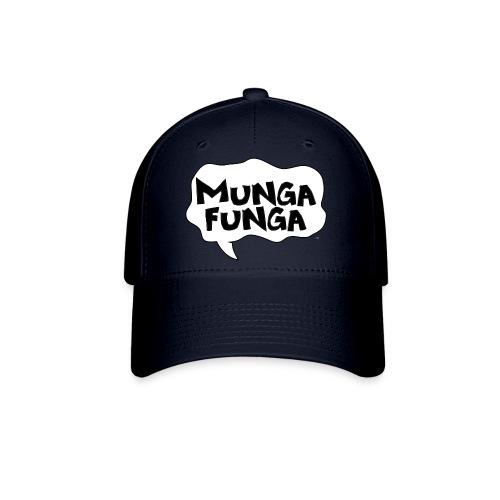 MUNGA FUNGA - Baseball Cap