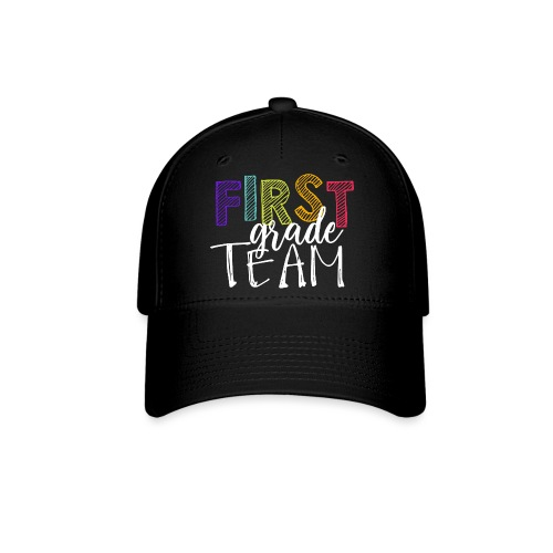 First Grade Team Grade Level Team Teacher T-Shirts - Baseball Cap