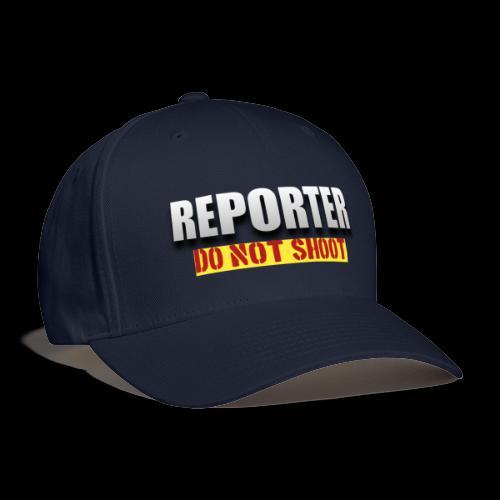 REPORTER. DO NOT SHOOT. - Baseball Cap