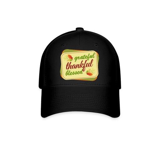 grateful thankful blessed - Baseball Cap