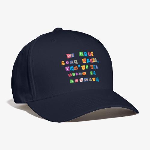 Brain ransom - Baseball Cap