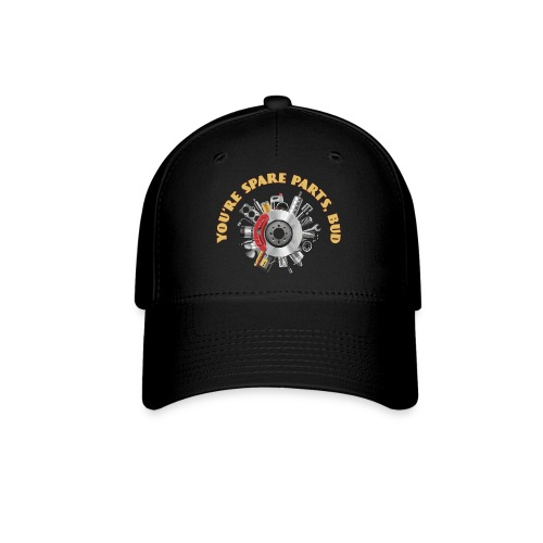 Letterkenny - You Are Spare Parts Bro - Baseball Cap