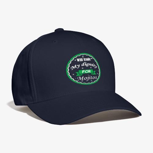 Trade dignity for mojitos - Baseball Cap